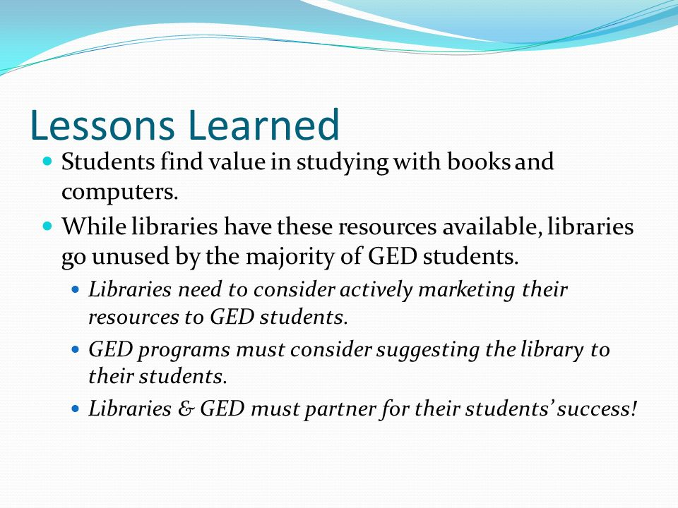 Lessons Learned Students find value in studying with books and computers.