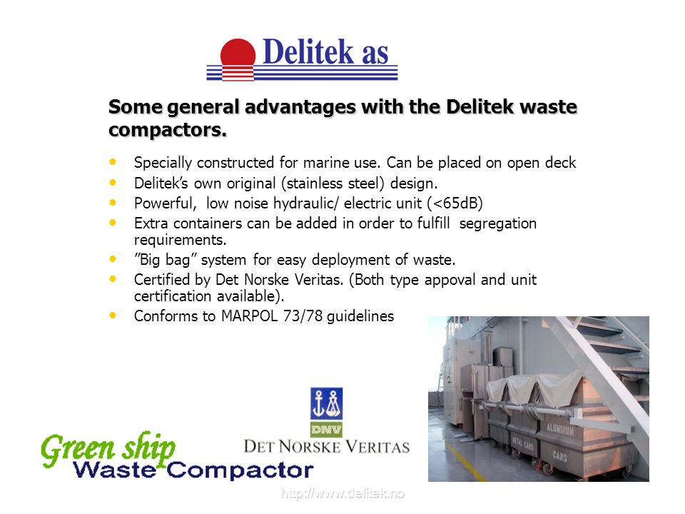 Some general advantages with the Delitek waste compactors.