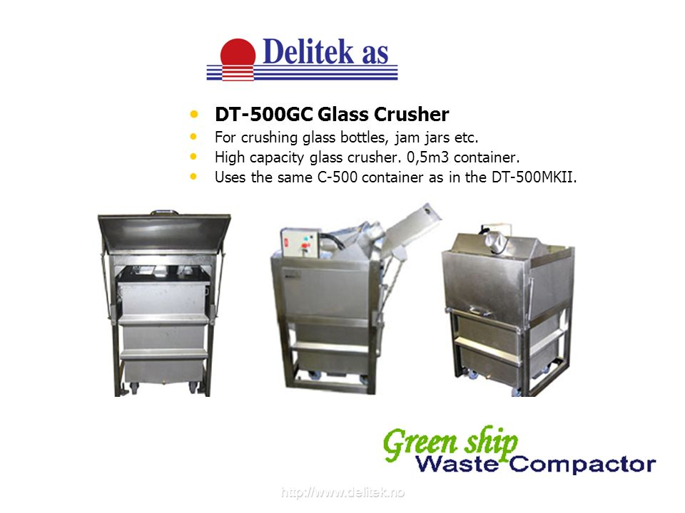 DT-500GC Glass Crusher For crushing glass bottles, jam jars etc.