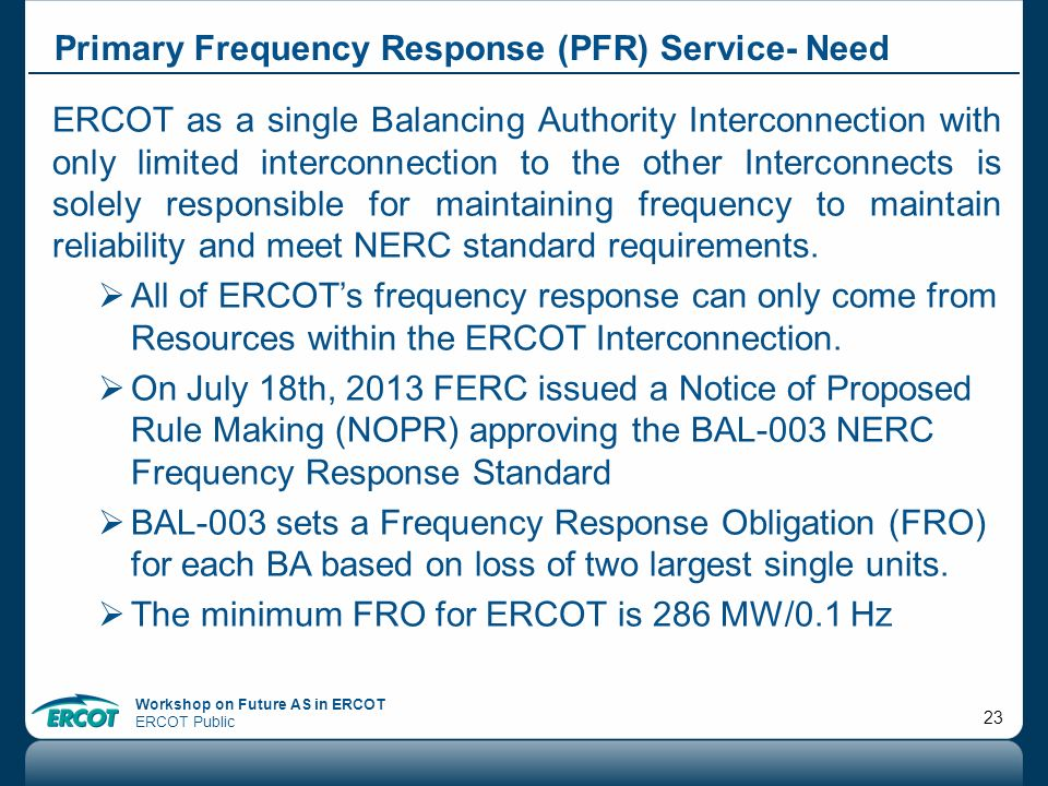Primary Frequency Response (PFR) Service- Need