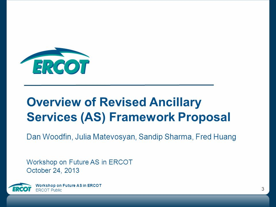 Overview of Revised Ancillary Services (AS) Framework Proposal