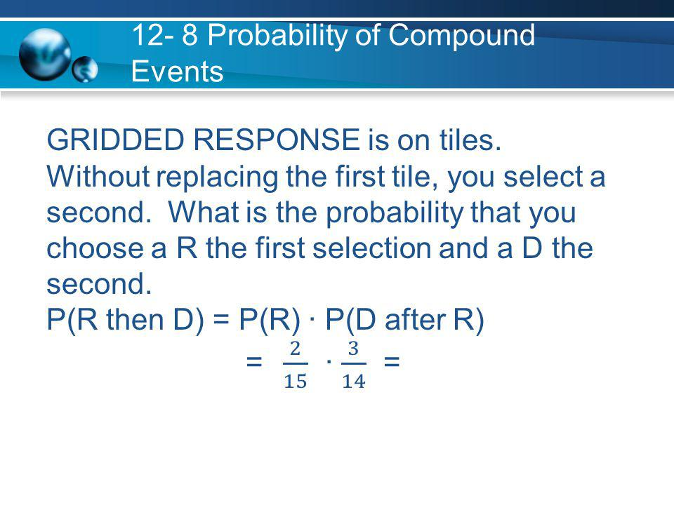 12- 8 Probability of Compound Events - ppt download