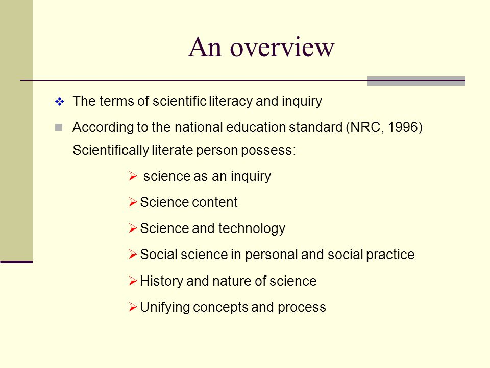 An overview The terms of scientific literacy and inquiry