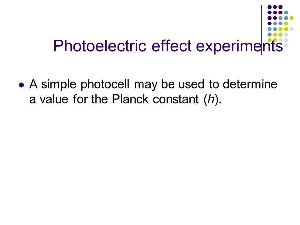 Photoelectric effect experiments