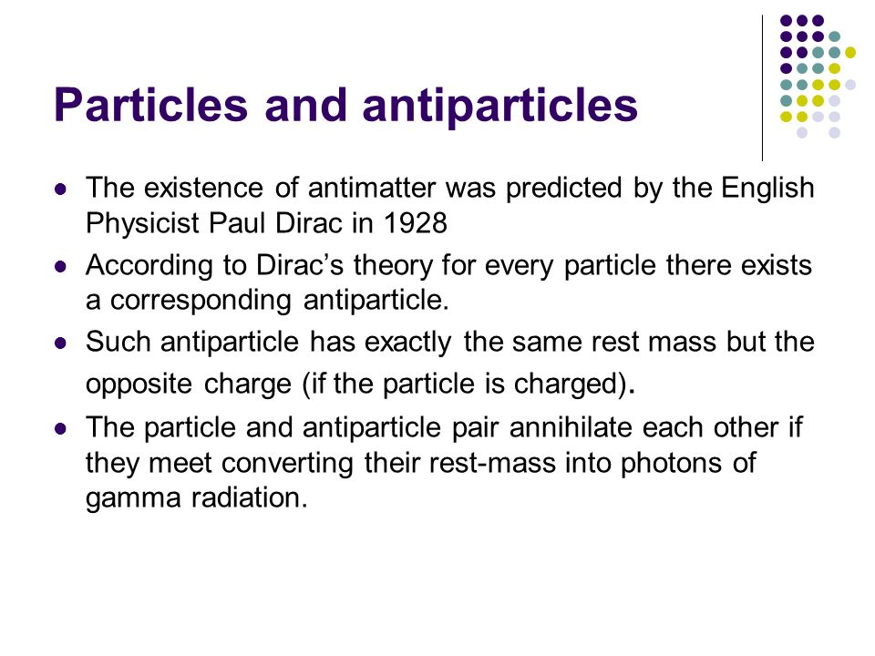 Particles and antiparticles