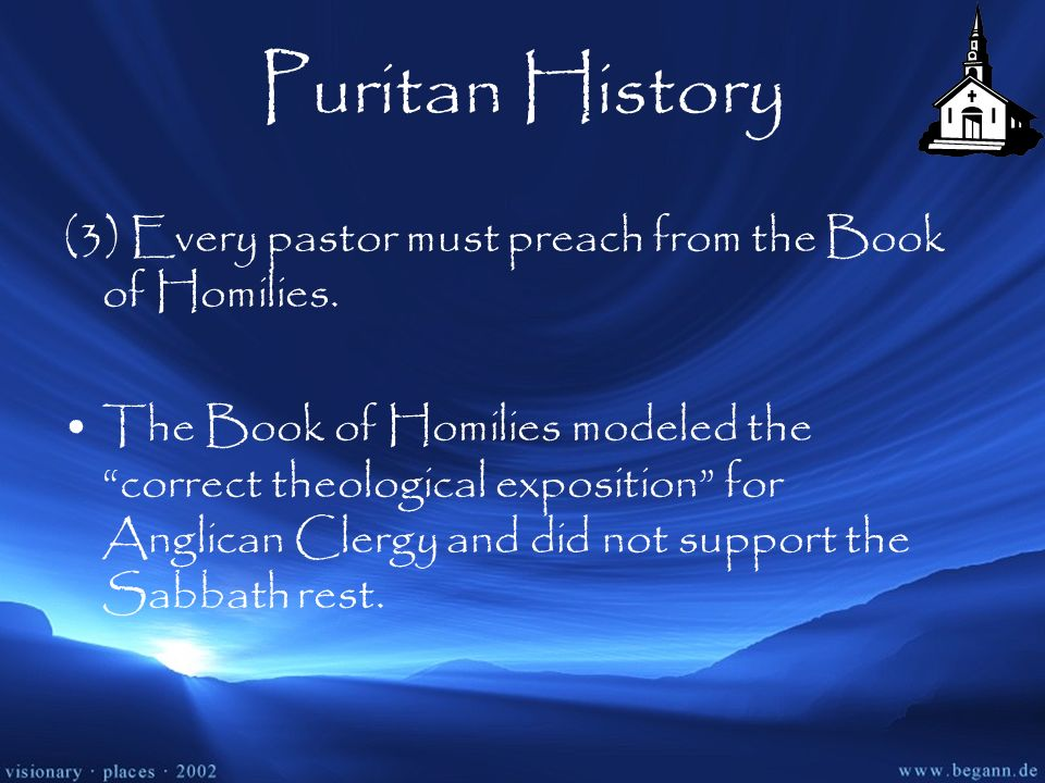 Puritan History (3) Every pastor must preach from the Book of Homilies.