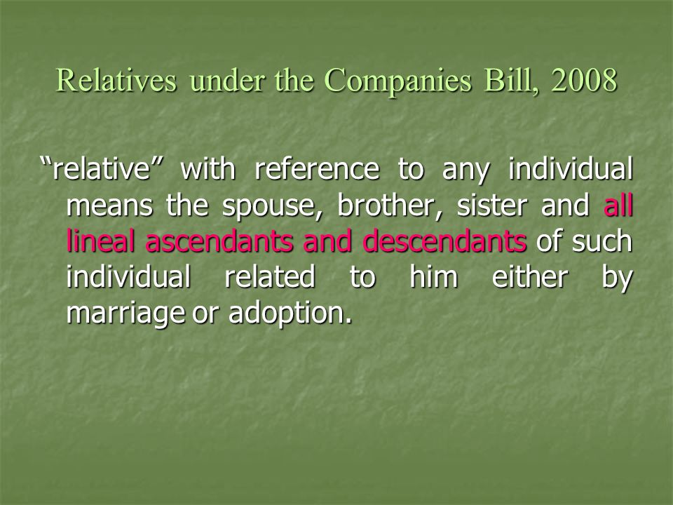 Relatives under the Companies Bill, 2008
