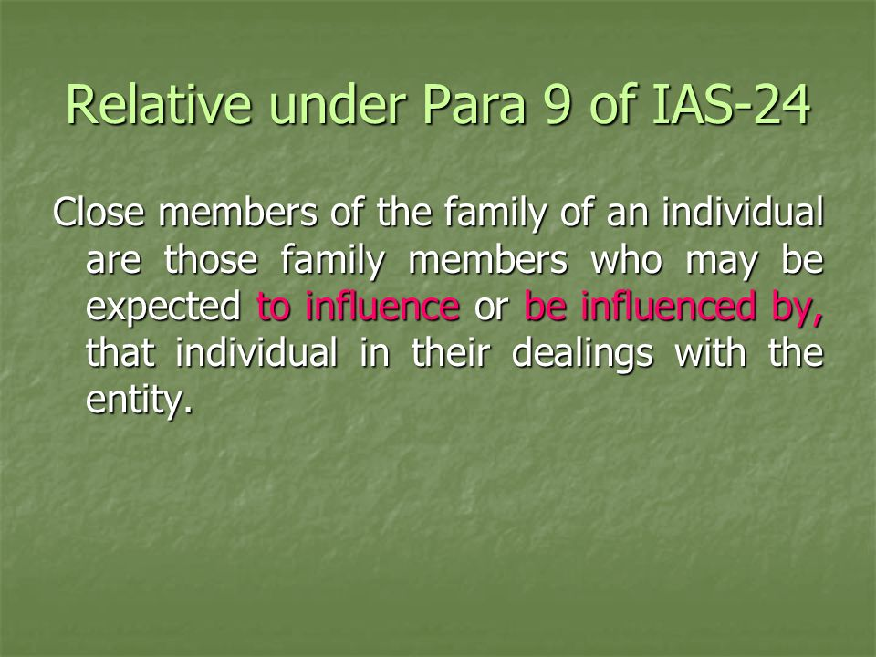 Relative under Para 9 of IAS-24