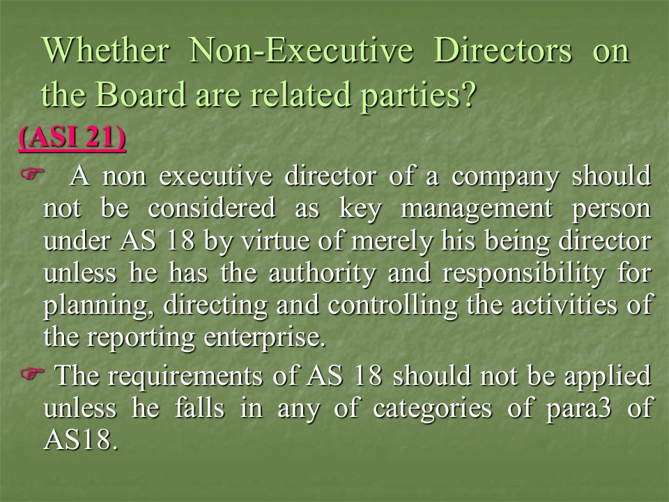 Whether Non-Executive Directors on the Board are related parties
