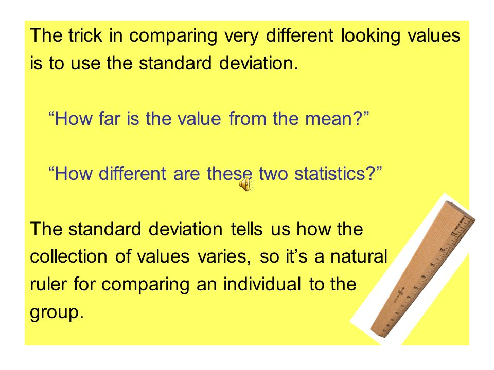 The trick in comparing very different looking values