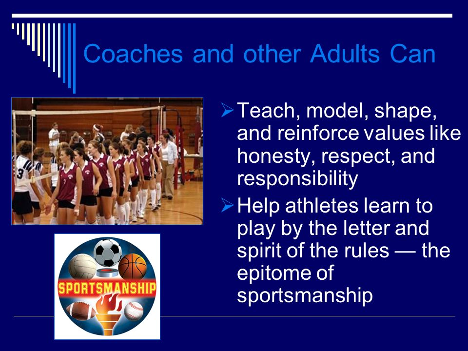 Coaches and other Adults Can