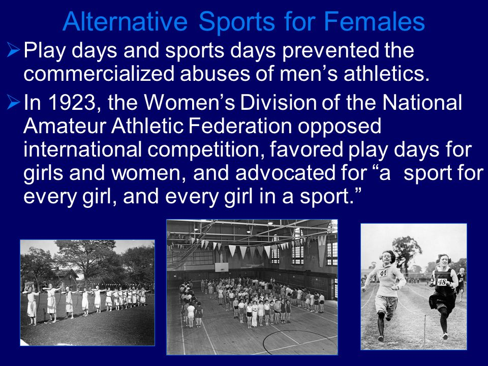 Alternative Sports for Females