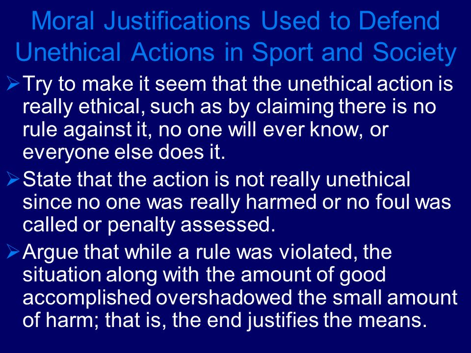 Moral Justifications Used to Defend Unethical Actions in Sport and Society