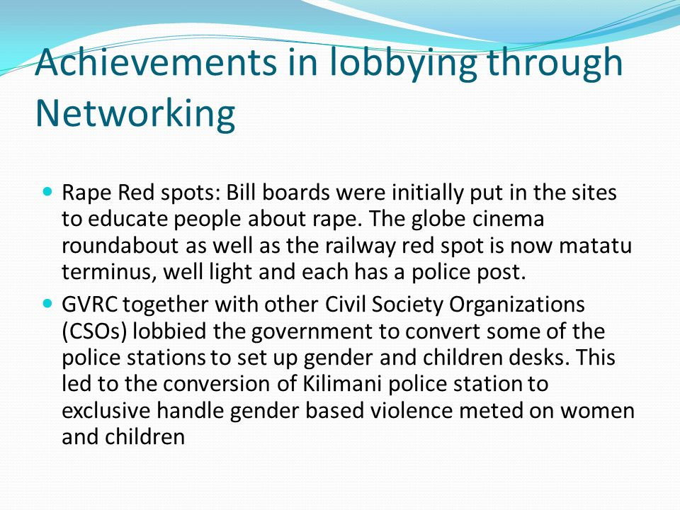 Achievements in lobbying through Networking