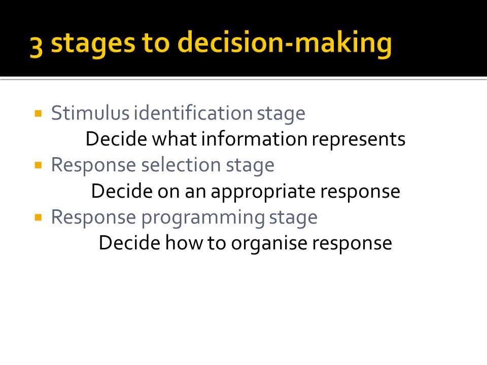 3 stages to decision-making