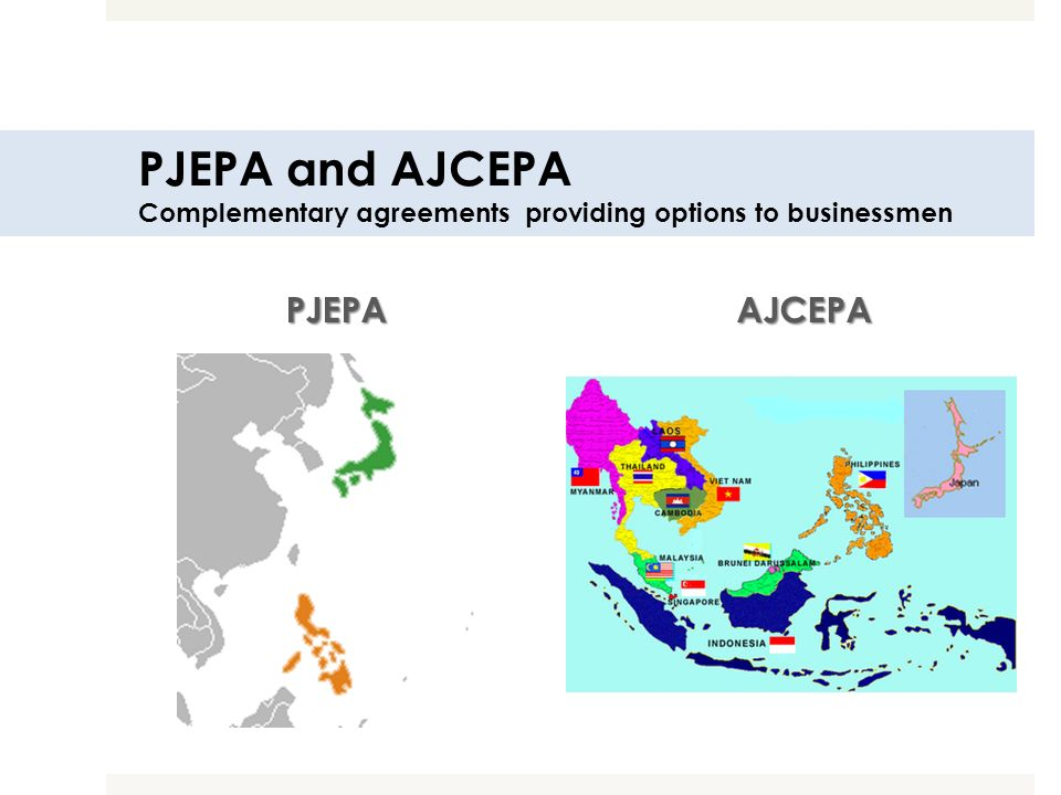 PJEPA and AJCEPA Complementary agreements providing options to businessmen