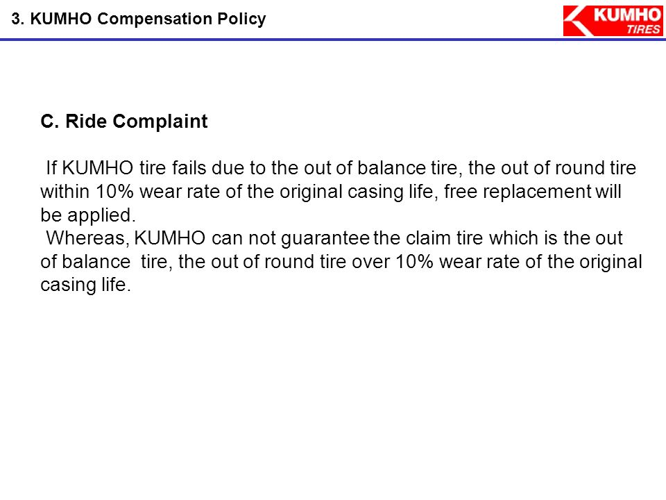 KUMHO TIRE AS POLICY  - ppt video online download