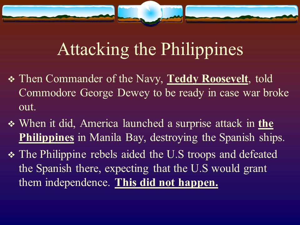 Attacking the Philippines
