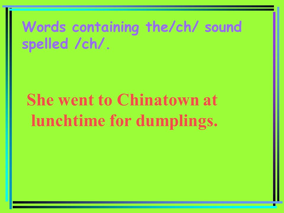 She went to Chinatown at lunchtime for dumplings.