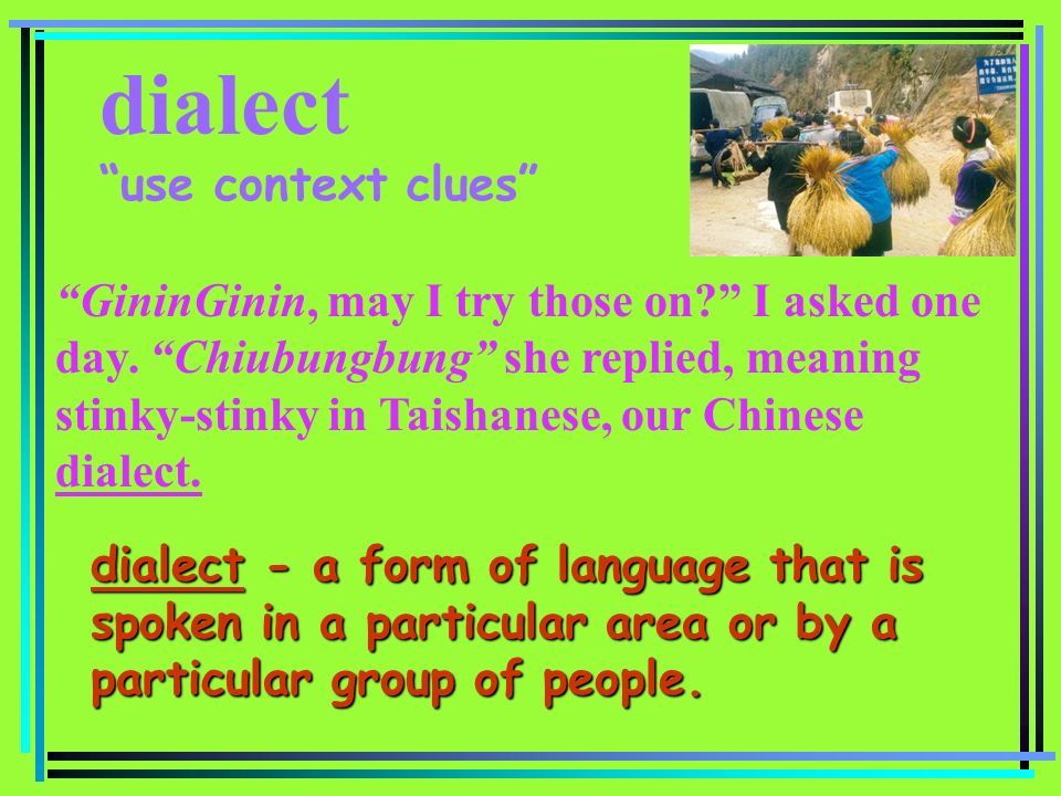 dialect use context clues