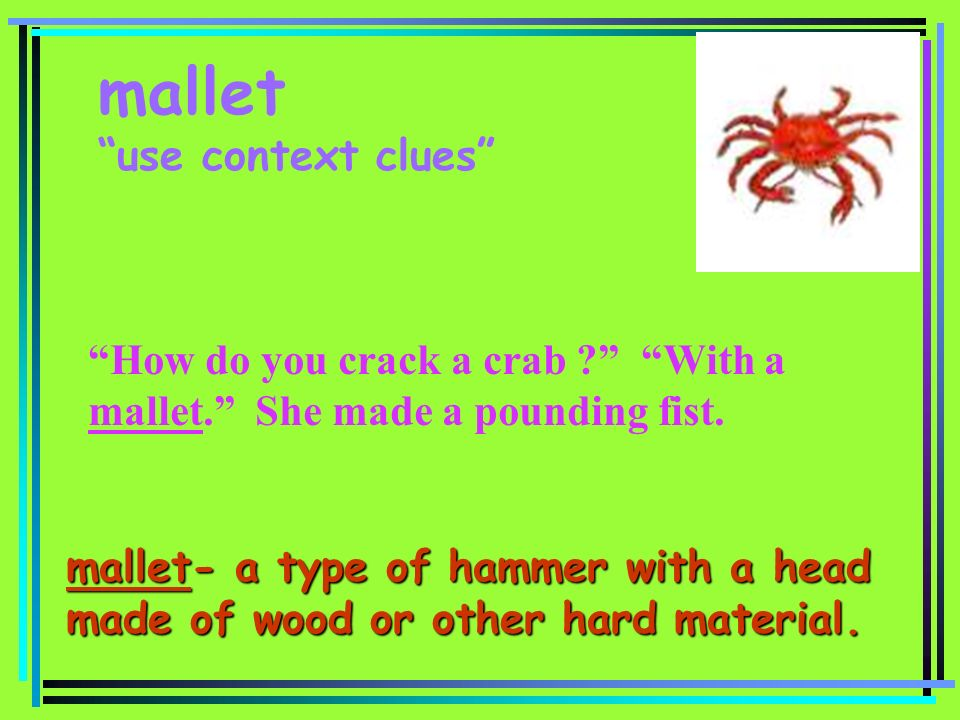 mallet use context clues
