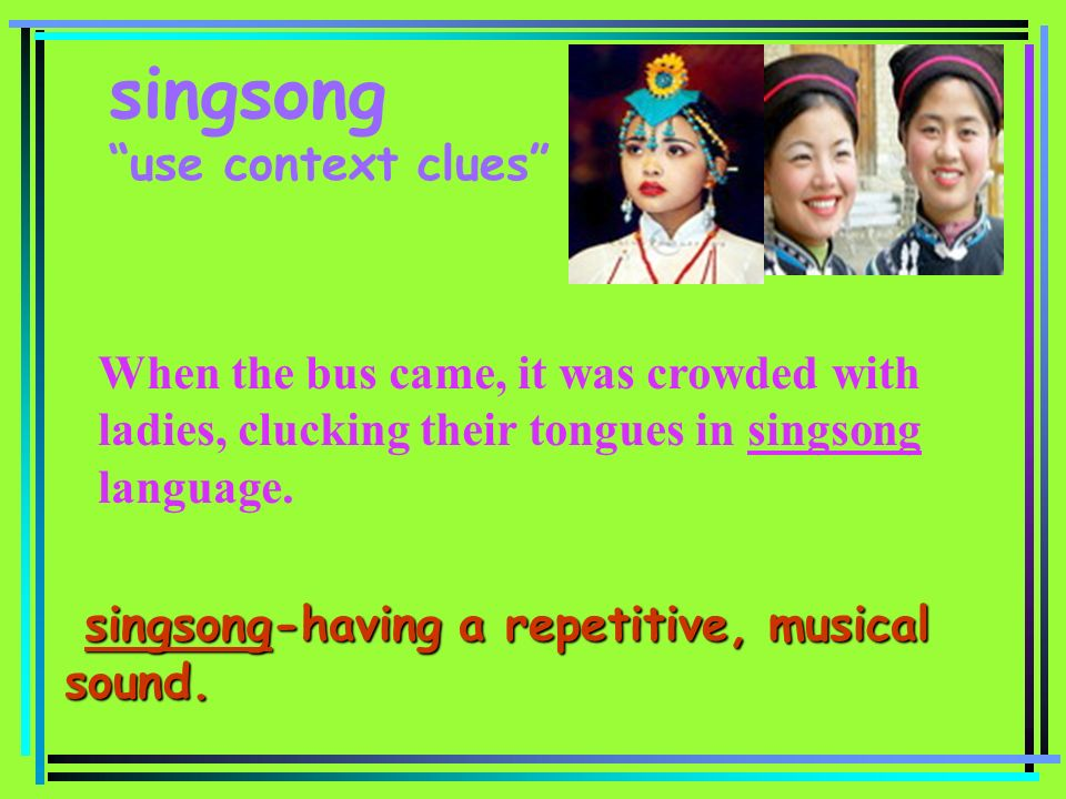 singsong use context clues