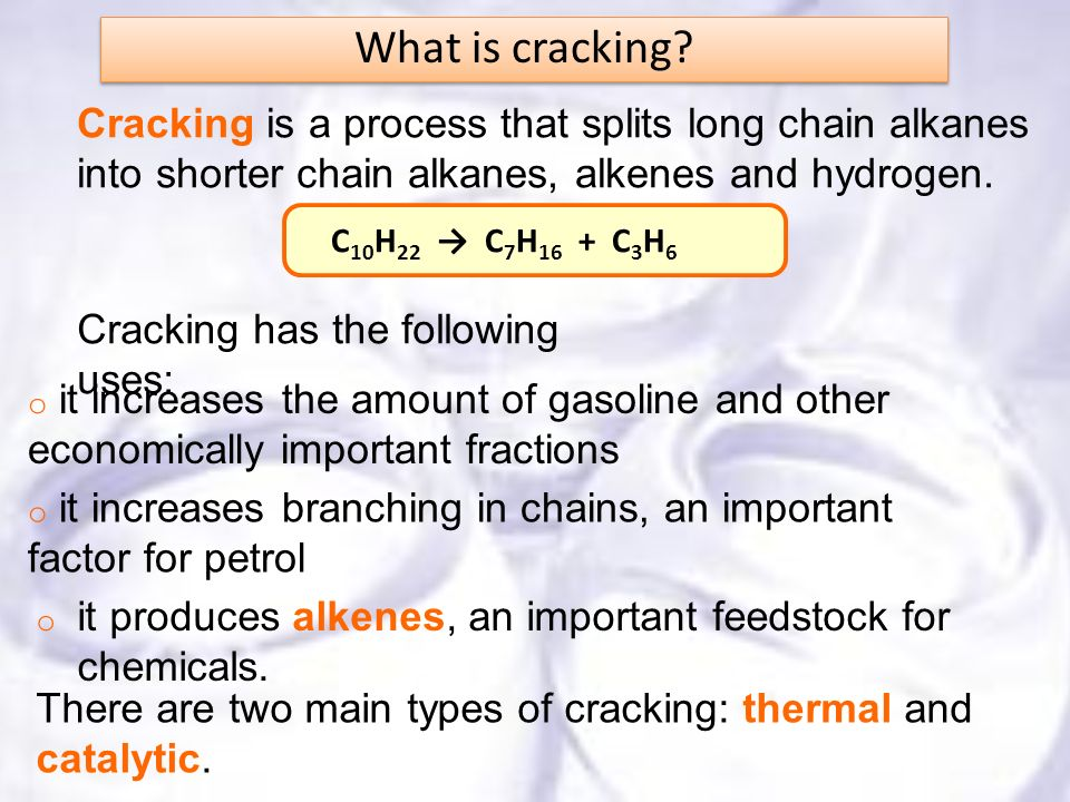 What is cracking Cracking is a process that splits long chain alkanes into shorter chain alkanes, alkenes and hydrogen.