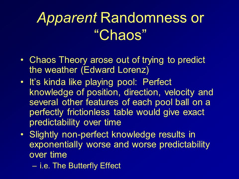Apparent Randomness or Chaos