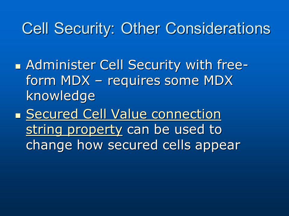 Cell Security: Other Considerations