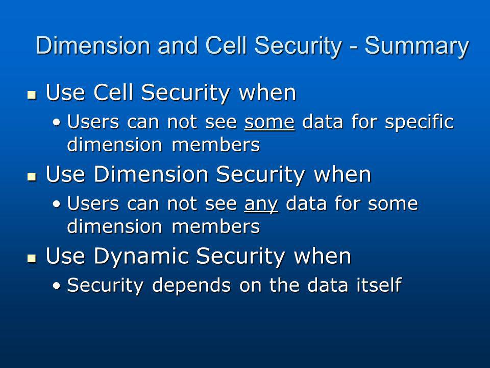 Dimension and Cell Security - Summary