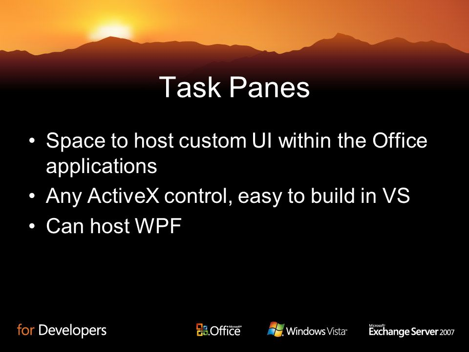 Task Panes Space to host custom UI within the Office applications