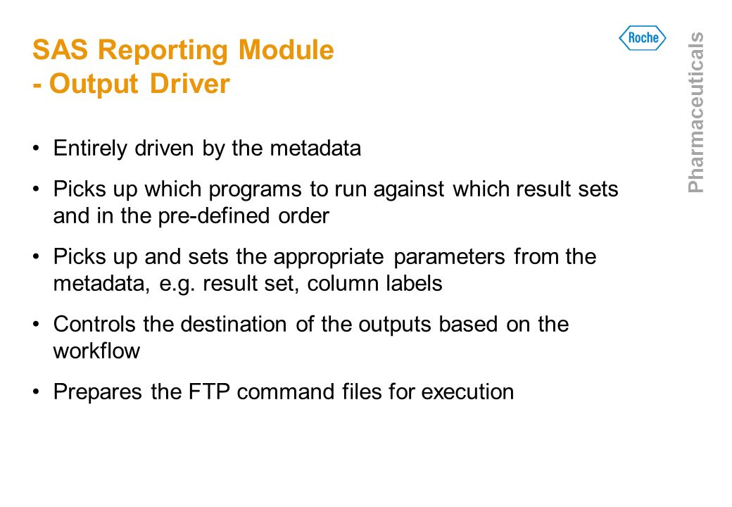SAS Reporting Module - Output Driver