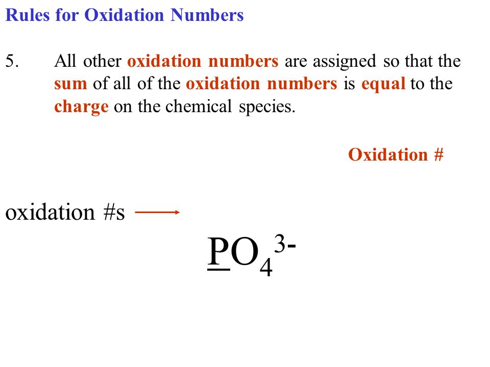 Oxidation # oxidation #s PO43- Rules for Oxidation Numbers