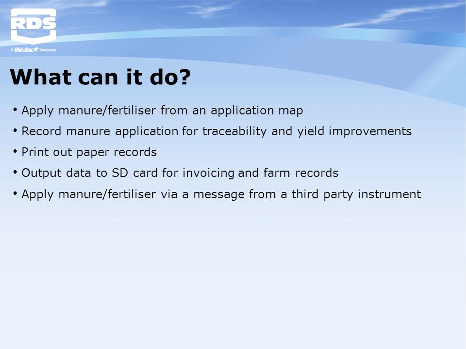 What can it do Apply manure/fertiliser from an application map
