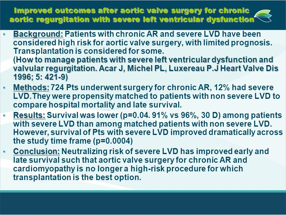 Improved outcomes after aortic valve surgery for chronic aortic regurgitation with severe left ventricular dysfunction