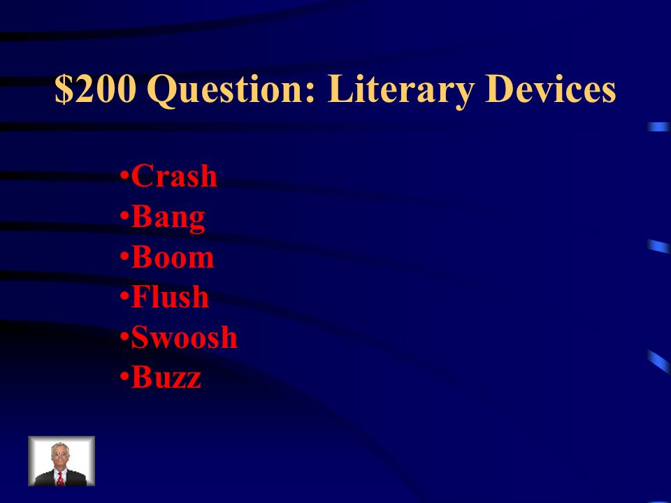$200 Question: Literary Devices