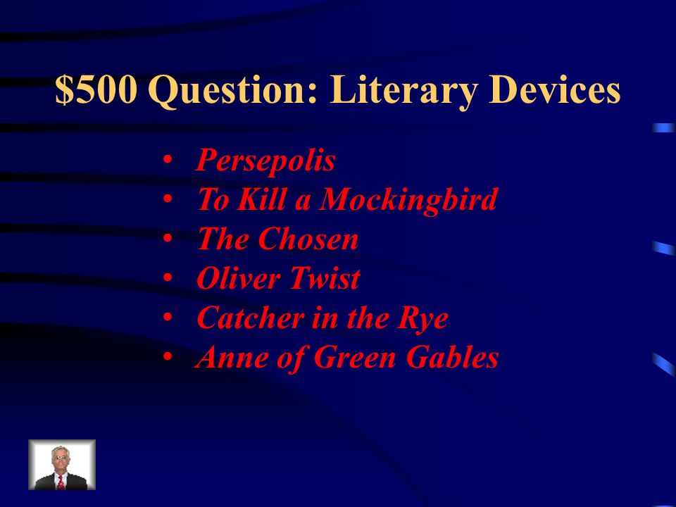 $500 Question: Literary Devices