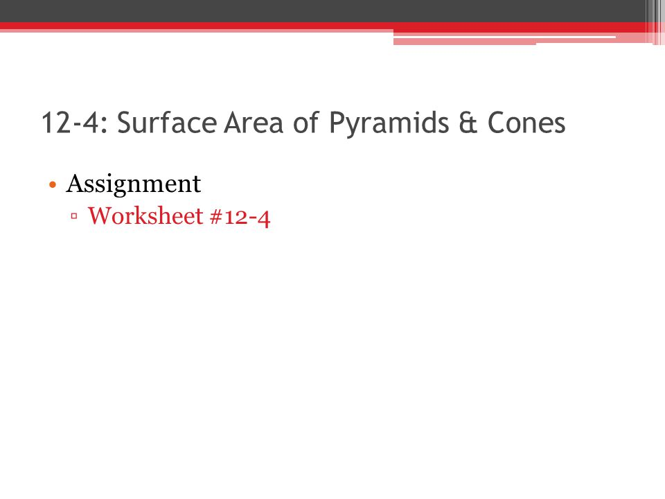 12 4 Surface Areas Of Pyramids And Cones Ppt Video Online Download