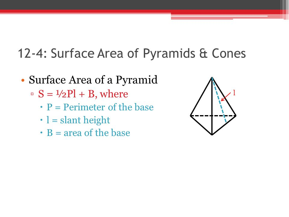 12 4 Surface Areas Of Pyramids And Cones Ppt Video Online