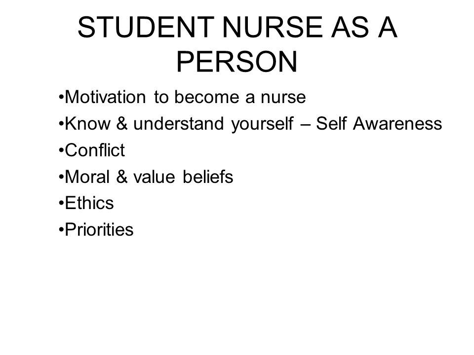 STUDENT NURSE AS A PERSON