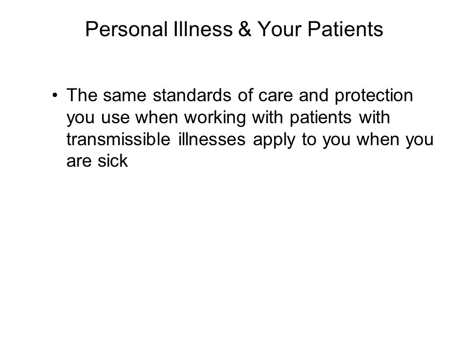 Personal Illness & Your Patients