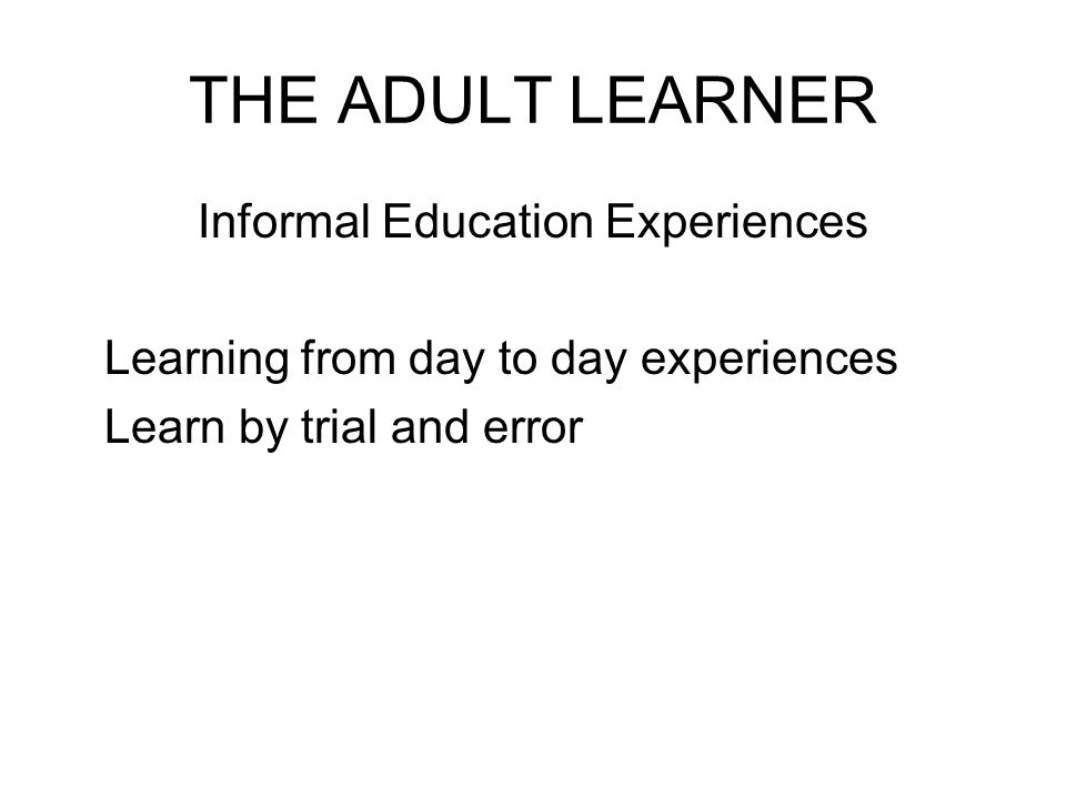 Informal Education Experiences