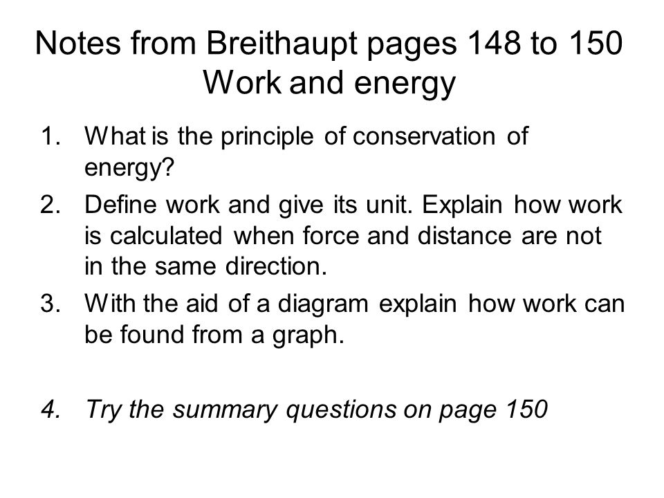 Notes from Breithaupt pages 148 to 150 Work and energy