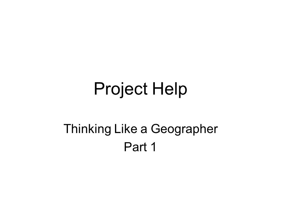 Thinking Like a Geographer Part 1