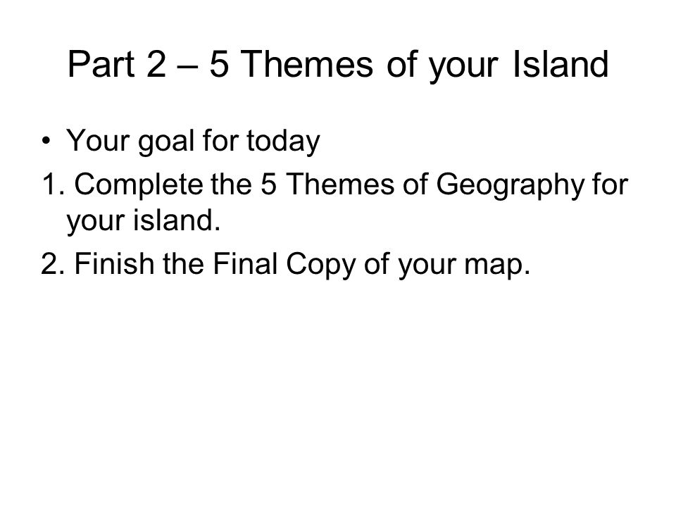 Part 2 – 5 Themes of your Island