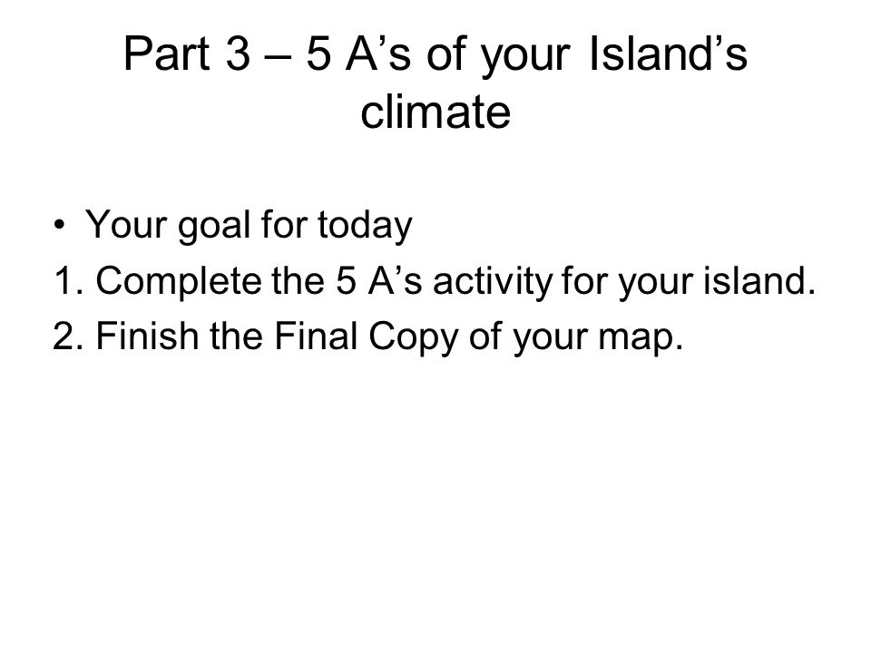 Part 3 – 5 A's of your Island's climate