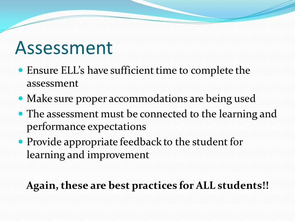Again, these are best practices for ALL students!!