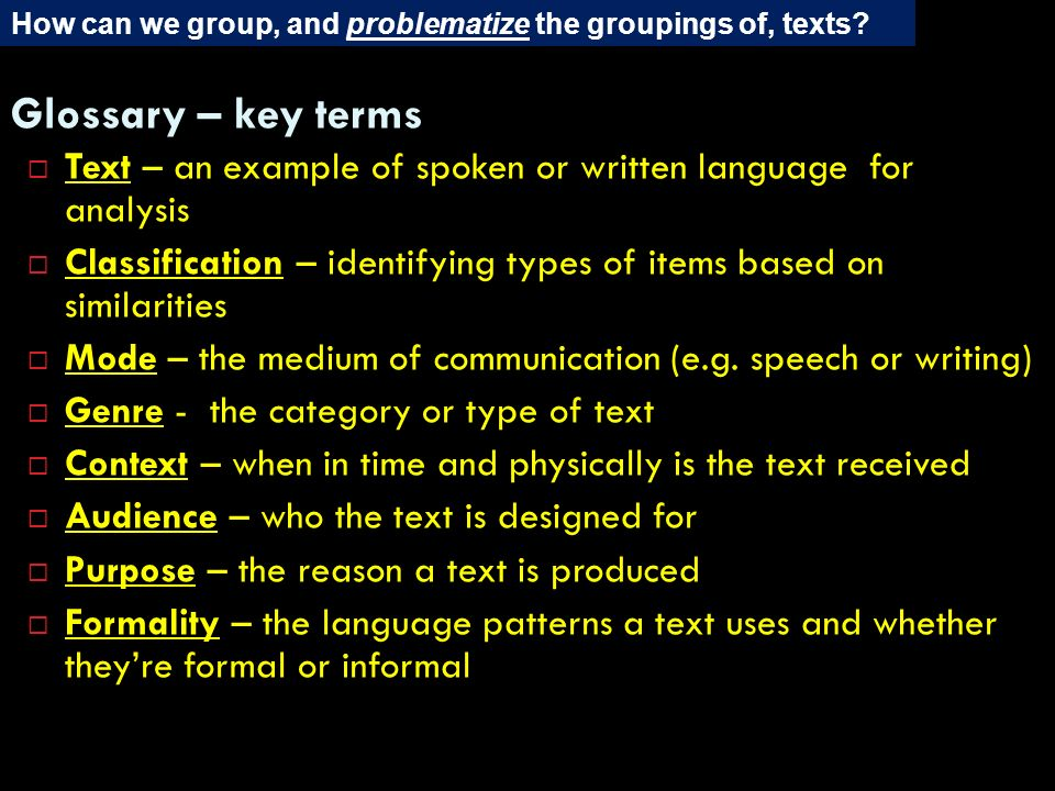 How can we group, and problematize the groupings of, texts
