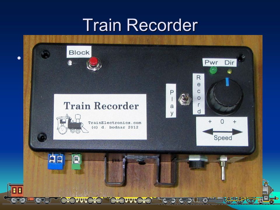 Train Recorder Additional Components: