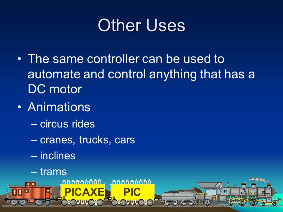Other Uses The same controller can be used to automate and control anything that has a DC motor. Animations.